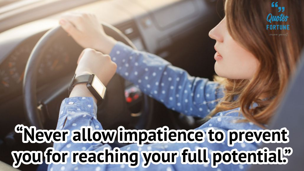 Being Impatient Sayings