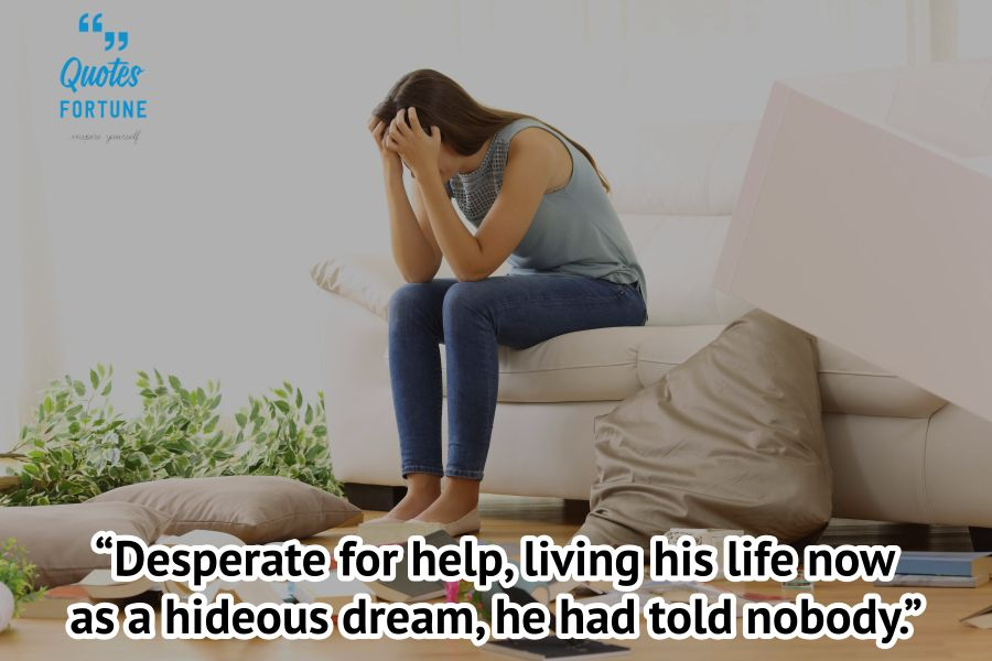 Desperation Quotes And Sayings On Being Desperate Quotes Fortune Motivational Inspirational Quotes Proverb extreme and undesirable circumstances or situations can only be resolved by resorting to equally extreme actions. desperation quotes and sayings on being