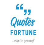 Quotes Fortune- Motivational & Inspirational Quotes