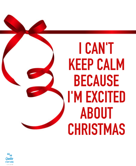 Excited for Christmas Quotes