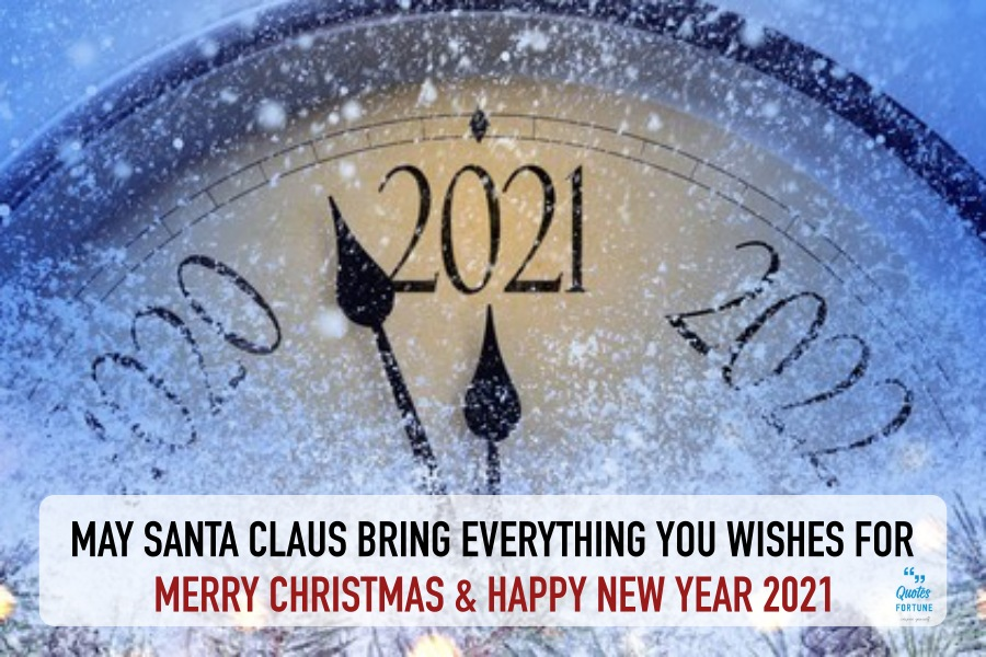 MERRY CHRISTMAS & HAPPY NEW YEAR 2021 Quotes